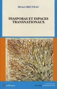 Michel Bruneau - Diasporas et espaces transnationaux.