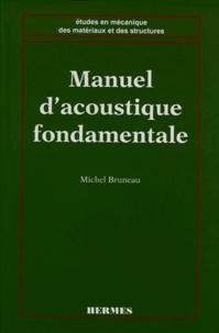 Michel Bruneau - Manuel d'acoustique fondamentale.