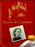 Michel Bruneau - Secrets de cuisinière - La Mère Poulard.