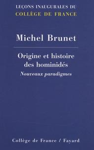 Michel Brunet - Origine et histoire des hominidés - Nouveaux paradigmes.