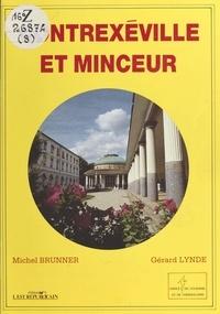 Michel Brunner et Gérard Lynde - Contrexéville et minceur.