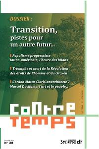 Michel Buisson et Vincent Gay - Transition - Pistes pour un autre futur.