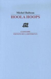 Michel Bulteau - Hoola Hoops - 1996-2004.