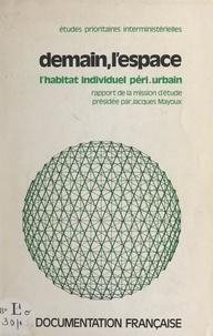 Michel Burdeau et  Mission d'études sur l'habitat - Demain, l'espace.