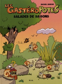Michel Burdin - Les Gastéropotes  : Salades de saisons.