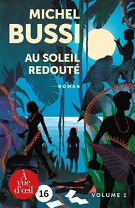 Michel Bussi - Au soleil redouté - 2 volumes.