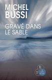 Michel Bussi - Gravé dans le sable.