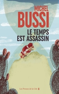 Michel Bussi - Le temps est assassin.