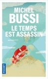 Michel Bussi - Le temps est assassin.
