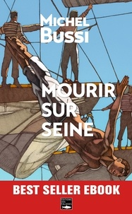 Michel Bussi - Mourir sur Seine.