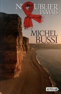 Michel Bussi - N'oublier jamais.