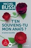 Michel Bussi - T'en souviens-tu, mon Anaïs ? - Et autres nouvelles.