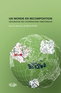 Michel Bussi - Un monde en recomposition : géographie des coopérations territoriales.