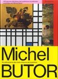 Michel Butor - 105 oeuvres décisives de la peinture occidentale montrées par Michel Butor.