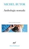 Michel Butor - Anthologie nomade.