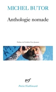 Michel Butor - Anthologie nomade.