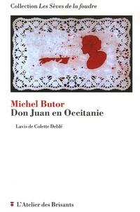 Michel Butor et Colette Deblé - Don Juan en Occitanie.