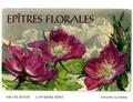 Michel Butor et Catherine Ernst - Epîtres florales.