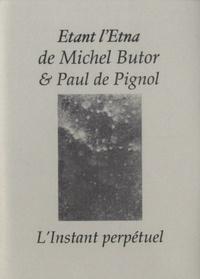Michel Butor - Etant l'Etna.