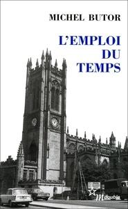 Michel Butor - L'emploi du temps.