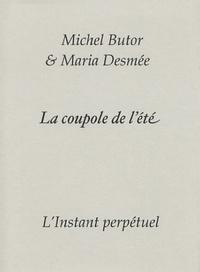 Michel Butor - La coupole de l'été.