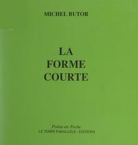 Michel Butor - La forme courte.