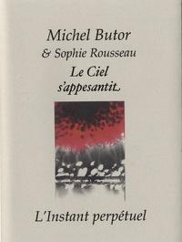 Michel Butor - Le Ciel s'appesantit.