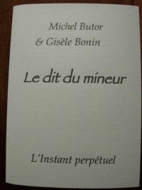 Michel Butor - Le dit du mineur.