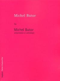 Histoiresdenlire.be Michel Butor par Michel Butor. Présentation et anthologie Image