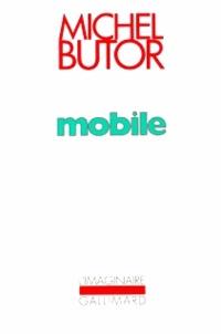 Michel Butor - Mobile - Etude pour une représentation des Etats-Unis.