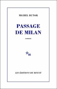 Michel Butor - Passage de Milan.