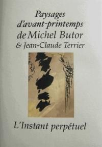 Michel Butor et Jean-Claude Terrier - Paysages d'avant-printemps.