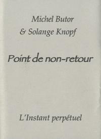 Michel Butor - Point de non-retour.