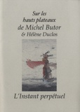 Michel Butor - Sur les hauts plateaux.