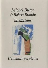 Michel Butor - Vacillation.