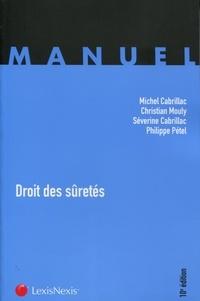 Michel Cabrillac et Christian Mouly - Droit des sûretés.