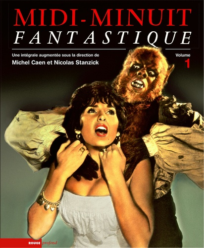 Michel Caen et Nicolas Stanzick - Midi-Minuit fantastique - Volume 1. 1 DVD