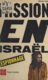 Michel Caen - Mission en Israël.