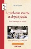 Michel Cahen - Accouchement anonyme et adoption plénière - Une dialectique de secrets.