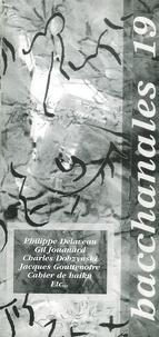 Michel Calonne - Bacchanales N° 19 Novembre 1999 : Poèmes poèmes.