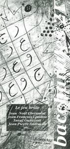 Michel Calonne - Bacchanales N° 21 Juin 2000 : Le jeu brûle.