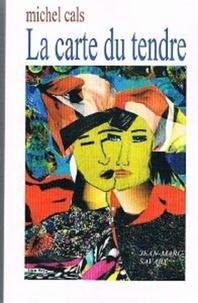 Michel Cals - La carte du tendre.