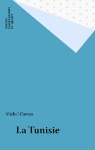 Michel Camau - La Tunisie.