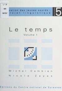 Michel Cambien et Nicole Zayas - Le temps (1).