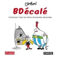 Michel Cambon - BDécalé - Confusion chez les héros de bandes dessinées.