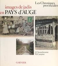 Michel Campion et Jean Chennebenoist - Images de jadis en pays d'Auge.
