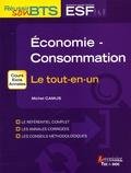 Michel Camus - Economie-Consommation - Le tout-en-un.