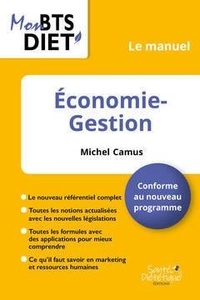 Michel Camus - Economie-gestion - Le manuel.