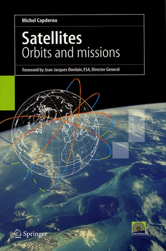 Michel Capderou - Satellites - Orbits and missions. 1 Cédérom