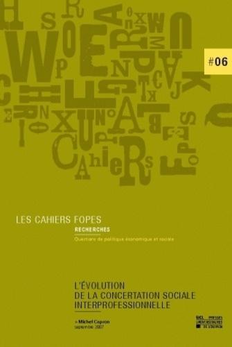 Michel Capron - L'évolution de concertation sociale interprofessionnelle.